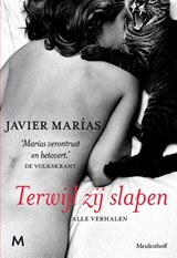 Terwijl zij slapen   Javier Marías  