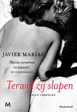 Een eerste zin in Javier Marías, Terwijl zij slapen, vertaald door Aline Glastra van Loon