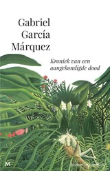 Kroniek van een aangekondigde dood | Gabriel García Márquez |