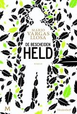 De bescheiden held | Mario Vargas Llosa |