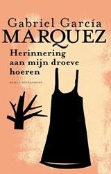 Herinnering aan mijn droeve hoeren | Gabriel García Márquez |
