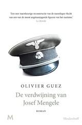 De verdwijning van Josef Mengele | Olivier Guez |