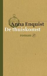 De thuiskomst   Anna Enquist  
