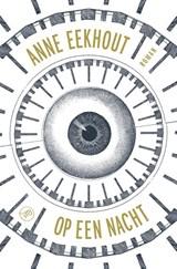 Op een nacht | Anne Eekhout |