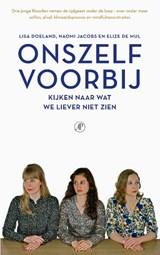 Onszelf voorbij | Lisa Doeland ; Naomi Jacobs ; Elize de Mul |
