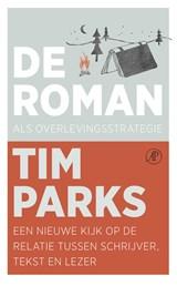 De roman als overlevingsstrategie   Tim Parks  