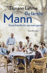 De familie Mann | Tilmann Lahme |