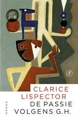 De passie volgens G.H. | Clarice Lispector |