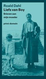 Liefs van Boy | Dahl, Roald |
