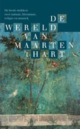 De wereld van Maarten 't Hart   Maarten 't Hart  