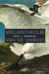 Melancholie van de onrust | Joke J. Hermsen |