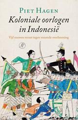 Koloniale oorlogen in Indonesië | Piet Hagen |