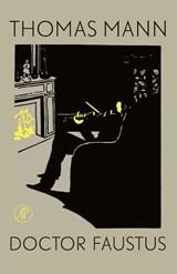 Doctor Faustus   Thomas Mann  