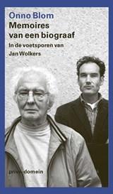 Memoires van een biograaf   Onno Blom  