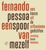 Een spoor van mezelf | Fernando Pessoa |