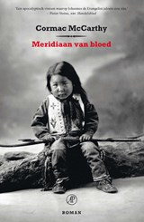 Meridiaan van bloed   Cormac McCarthy  
