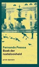 Boek der rusteloosheid | Fernando Pessoa |