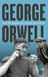 Aan de grond in Londen en Parijs | George Orwell |