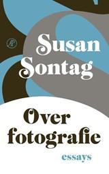 Over fotografie | Susan Sontag |