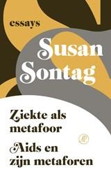 Ziekte als metafoor/Aids en zijn metaforen | Susan Sontag |