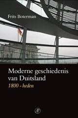 Moderne geschiedenis van Duitsland 1800-heden | F. Boterman |