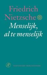 Menselijk , al te menselijk | Friedrich Nietzsche |