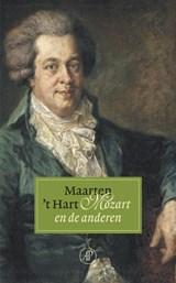 Mozart en de anderen | Maarten 't Hart |