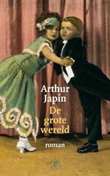 De grote wereld | Arthur Japin |