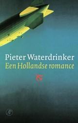 Een Hollandse romance | Pieter Waterdrinker |