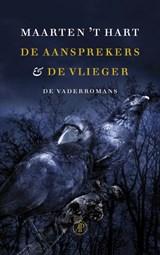 De aansprekers & De vlieger | Maarten 't Hart |