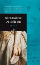 De liefde dus | Joke J. Hermsen |