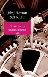 Stil de tijd (grote letter) | Joke J. Hermsen |