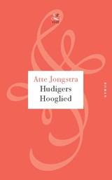 Hudigers hooglied | Atte Jongstra |