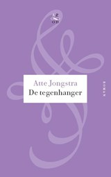 De tegenhanger | Atte Jongstra |