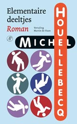 Elementaire deeltjes | Michel Houellebecq |