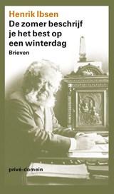 De zomer beschrijf je het best op een winterdag | H. Ibsen |