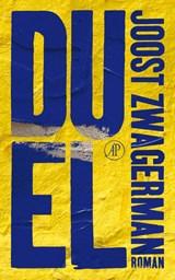 Duel | Joost Zwagerman |