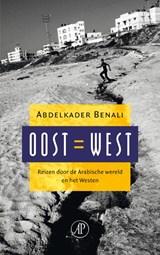Oost = West | Abdelkader Benali |