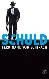 Schuld   Ferdinand von Schirach  