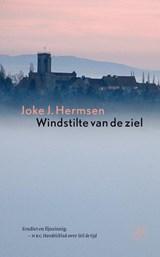 Windstilte van de ziel | Joke J. Hermsen |