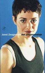 Het jongensmeisje | Joost Zwagerman |