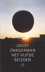 Het vijfde seizoen | Joost Zwagerman |