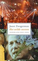 Het wilde westen | Joost Zwagerman |
