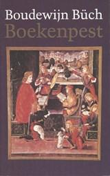 Boekenpest | Boudewijn Büch |