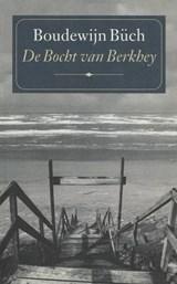 De bocht van Berkhey | Boudewijn Büch |