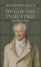 De Goethe-industrie | Boudewijn Büch |