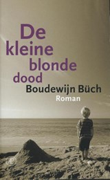 De kleine blonde dood | Boudewijn Büch |