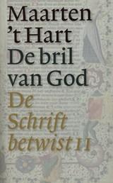 De bril van God | Maarten 't Hart |