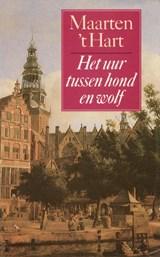 Het uur tussen hond en wolf | Maarten 't Hart |
