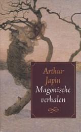 Magonische verhalen | Arthur Japin |